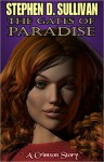 The Gates of Paradise - Stephen D. Sullivan