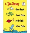 One Fish Two Fish Red Fish Blue Fish (Beginner Books(R)) - Dr. Seuss