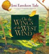 On the Wings of the West Wind - Joni Eareckson Tada