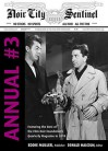 Noir City Sentinel Annual #3 - Eddie Muller, Donald Malcolm