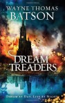 Dreamtreaders - Wayne Thomas Batson