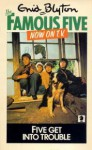 Five Get into Trouble (The Famous Five, #8) - Enid Blyton, Betty Maxey