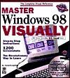 Master Windows 98 Visually - Ruth Maran, Paul Whitehead, Maarten Heilbron