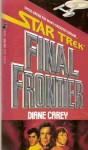 Final Frontier (Classic Star Trek ) - Diane Carey
