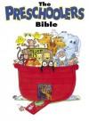 The Preschoolers Bible - V. Gilbert Beers