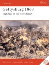 Gettysburg 1863, High tide of the Confederacy: High Tide for the Confederacy (Osprey Military Campaign) - Carl Smith, David Chandler, Adam Hook