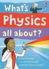 What's Physics All About? - Kate Davies, Adam Larkum