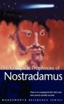 Complete Phrophecies of Nostradamus - Nostradamus