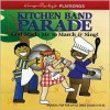 Kitchen Band Parade - Karyn Henley