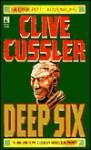 Deep Six - Paul McCarthy, Clive Cussler