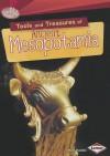 Tools and Treasures of Ancient Mesopotamia - Matt Doeden