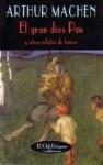 El gran dios Pan y otros relatos de terror - Arthur Machen