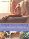 Health and Healing: Natural Therapies for Total Well-Being - Mark Evans