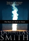 The Boys Are Back in Town (a short story) - Douglas Smith