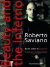 Beauty and the Inferno - Roberto Saviano