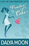Practice Cake - Dalya Moon