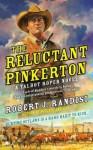 The Reluctant Pinkerton - Robert J. Randisi