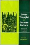 Green Thought in German Culture - Colin Riordan