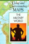 The Military World - Scott Morris, H.J. de Blij