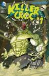 Batman and Robin (2011- ) Featuring Killer Croc #23.4 - Tim Seeley, Francis Portela