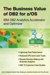 The Business Value of DB2 for Z/OS: IBM DB2 Analytics Accelerator and Optimizer - John Campbell, Namik Hrle, Ruiping Li