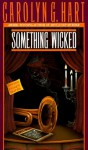 Something Wicked - Carolyn Hart, Kate Reading