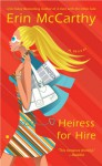 Heiress for Hire - Erin McCarthy