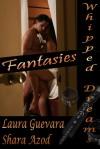 Fantasies - Laura Guevara, Shara Azod