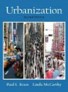 Urbanization: An Introduction to Urban Geography (2nd Edition) - Paul L. Knox, Linda M. McCarthy