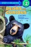 Bears Are Curious (Step-Into-Reading, Step 2) - Joyce Milton