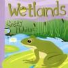 Wetlands: Soggy Habitat (Amazing Science: Ecosystems) - Laura Purdie Salas