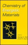 Chemistry of Energetic Materials - George A. Olah