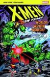 X-Men: The Hidden Years: Worlds Within Worlds - John Byrne, Tom Palmer