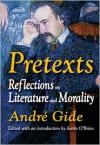 Pretexts - André Gide, Justin O'Brien