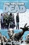 The Walking Dead: We Find Ourselves (The Walking Dead, #15) - Robert Kirkman, Charles Adlard, Cliff Rathburn
