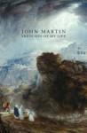 My Autobiography. John Martin - John Martin