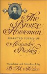 The Bronze Horseman: Selected Poems of Alexander Pushkin - Alexander Pushkin, D.M. Thomas