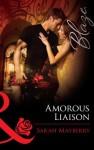 Amorous Liaisons (Mills & Boon Blaze) - Sarah Mayberry