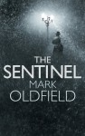 The Sentinel - Mark Oldfield