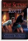 The Scenic Route - Chrissy Munder