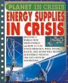 Energy Supplies in Crisis - Steve Parker