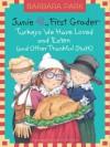 Junie B., First Grader: Turkeys We Have Loved and Eaten (and Other Thankful Stuff) (Junie B. Jones) - Barbara Park, Denise Brunkus