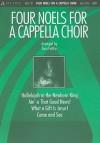 Four Noels for A Cappella Choir - Tom Fettke