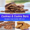 Cookie And Cookie Bar Recipes (Cookie, Cookie Bar And Frosting Recipes) - Sara Winlet