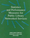 Statistics and Performance Measures for Public Library Networkedservices - John Carlo Bertot, Joe Ryan, Charles R. McClure