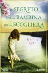 Il segreto della bambina sulla scogliera (Perfect Paperback) - Lucinda Riley, Lisa Maldera