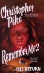 Remember Me II: The Return - Christopher Pike