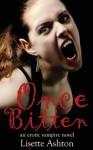 Once Bitten - Lisette Ashton