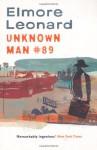 Unknown Man #89 - Elmore Leonard