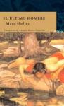 El último hombre - Mary Shelley, Juanjo Estrella